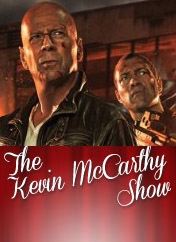 the-kevin-mccarthy-show-ep-44-a-good-day-to-die-hard