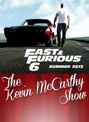 the-kevin-mccarthy-show-ep-63-fast-furious-6